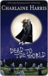 Dead to the World (Sookie Stackhouse, #4) - Charlaine Harris