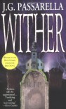 Wither - J.G. Passarella