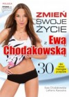 Zmień swoje życie z Ewą Chodakowską - Lefteris Kavoukis, Ewa Chodakowska