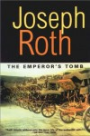 The Emperor's Tomb - Joseph Roth, John Hoare