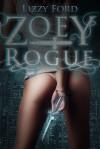 Zoey Rogue (Incubatti #1) - Lizzy Ford