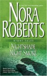 Night Tales: Nightshade // Night Smoke - Nora Roberts