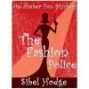 The Fashion Police (Amber Fox, #1) - Sibel Hodge