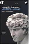 Memorie di Adriano - Marguerite Yourcenar, Lidia Storoni Mazzolani
