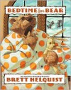Bedtime for Bear - Brett Helquist