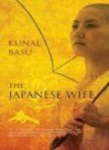The Japanese Wife - Kunal Basu