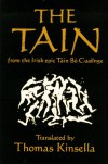 The Tain (from the Irish epic Táin Bó Cuailnge) - Anonymous, Louis Le Brocquy, Thomas Kinsella