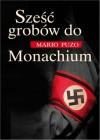 Sześć grobów do Monachium - Puzo Mario