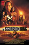 The Scorpion King. Der Roman Zum Film - Max Allan Collins