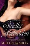 Strictly Forbidden - Shayla Black