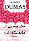 A dama das camélias (romance) - Alexandre Dumas fils, Jules Janin