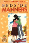 Maison Ikkoku: Bedside Manners - Rumiko Takahashi