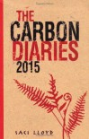 The Carbon Diaries 2015 - Saci Lloyd