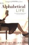 An Alphabetical Life: Living It Up in the World of Books - Wendy Werris