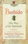Bushido: The Way of the Samurai - Yamamoto Tsunetomo, Justin F. Stone, Minoru Tanaka