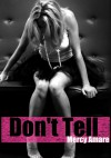 Don't Tell - Mercy Amare