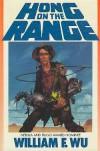 Hong on the Range - William F. Wu