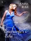 Enchanter's Echo (Mayflower Mages) - Anise Rae