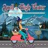 Spell Or High Water - Gina LaManna, Erin Bateman