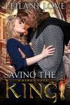 Saving the King - Leilani Love