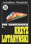 Pan Samochodzik i krzyż lotaryński - Arkadiusz Niemirski