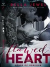 Flawed Heart - Bella Jewel
