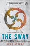 The Sway (The Classified Series) - Ruby Knight