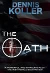 The Oath - Dennis Koller