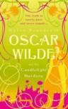 Oscar Wilde and the Candlelight Murders - Gyles Brandreth