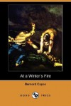 At a Winter's Fire (Dodo Press) - Bernard Edward Joseph Capes