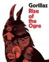 Gorillaz: Rise of the Ogre - Gorillaz
