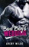 Bad Boy's Wedding  - Avery Wilde
