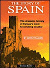 The Story of Spain - Mark R. Williams