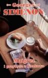 Maigret i przybysz z Krakowa - Georges Simenon