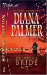 Carrera's Bride (Long, Tall Texans) - Diana Palmer