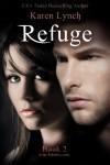 Refuge (Relentless) (Volume 2) - Karen Lynch