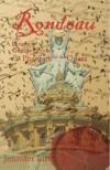 Rondeau: A Novel of Gaston LeRoux's the Phantom of the Opera - Jennifer Linforth