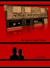The News in Small Towns (Small Town Series, Book 1) (Small-Town Series) - Iza Moreau