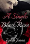 A Single Black Rose - Iyana Jenna