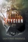 Stygian - Santino Hassell