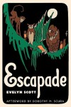 Escapade (by E.Scott) - Evelyn Scott