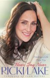Never Say Never: Finding A Life That Fits - Ricki Lake