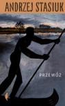 Przewóz - Andrzej Stasiuk