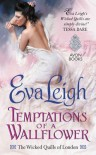 Temptations of a Wallflower - Eva Leigh