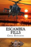 Escambia Fills (Volume 1) - Greg Robards