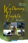 Wuthering Heights (Barron's Graphic Classics) - Emily Bronte, Jim Pipe, Nick Spender