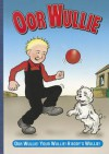 Oor Wullie Book 2011 (Annual) - D.C. Thomson & Company Limited