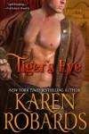 Tiger's Eye - Karen Robards
