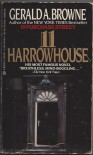11 Harrowhouse - Gerald A. Browne