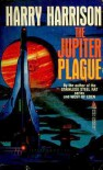 Jupiter Plague - Harry Harrison